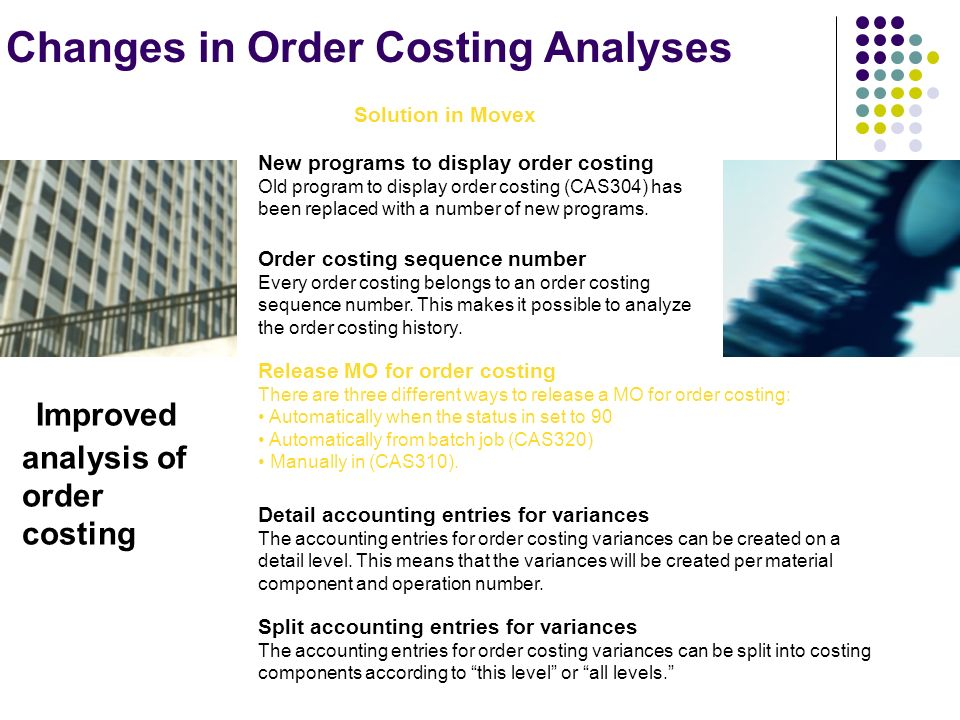 Improved analysis of order costing