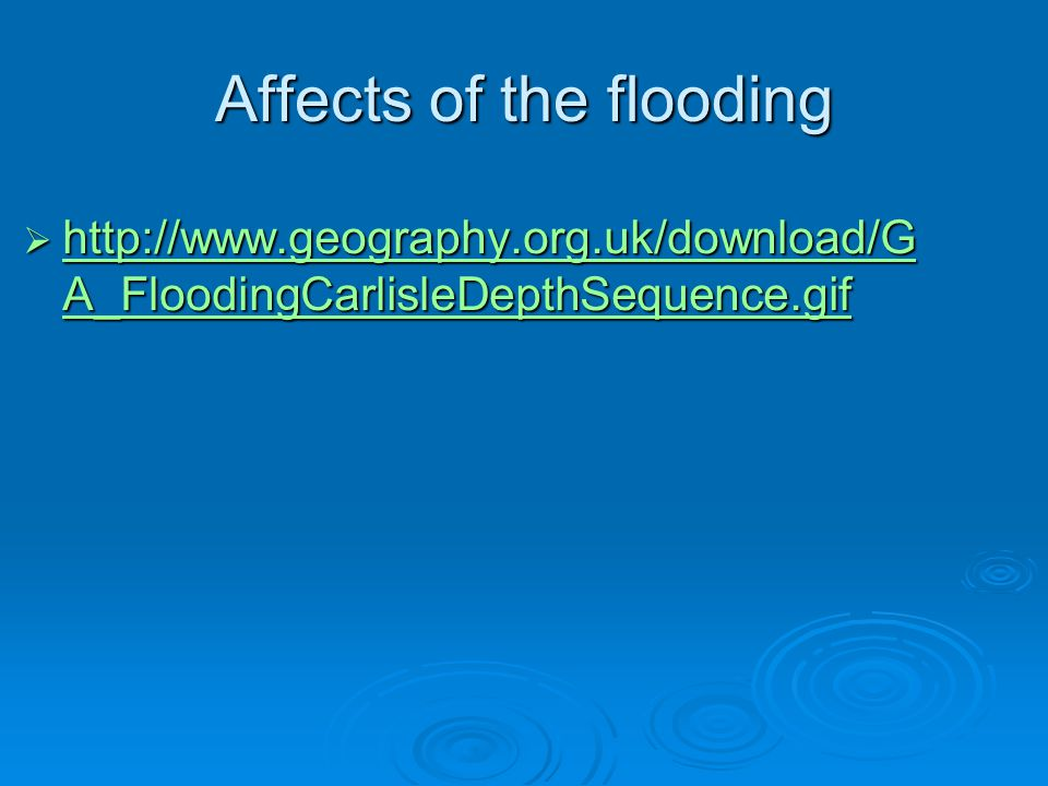 Affects of the flooding