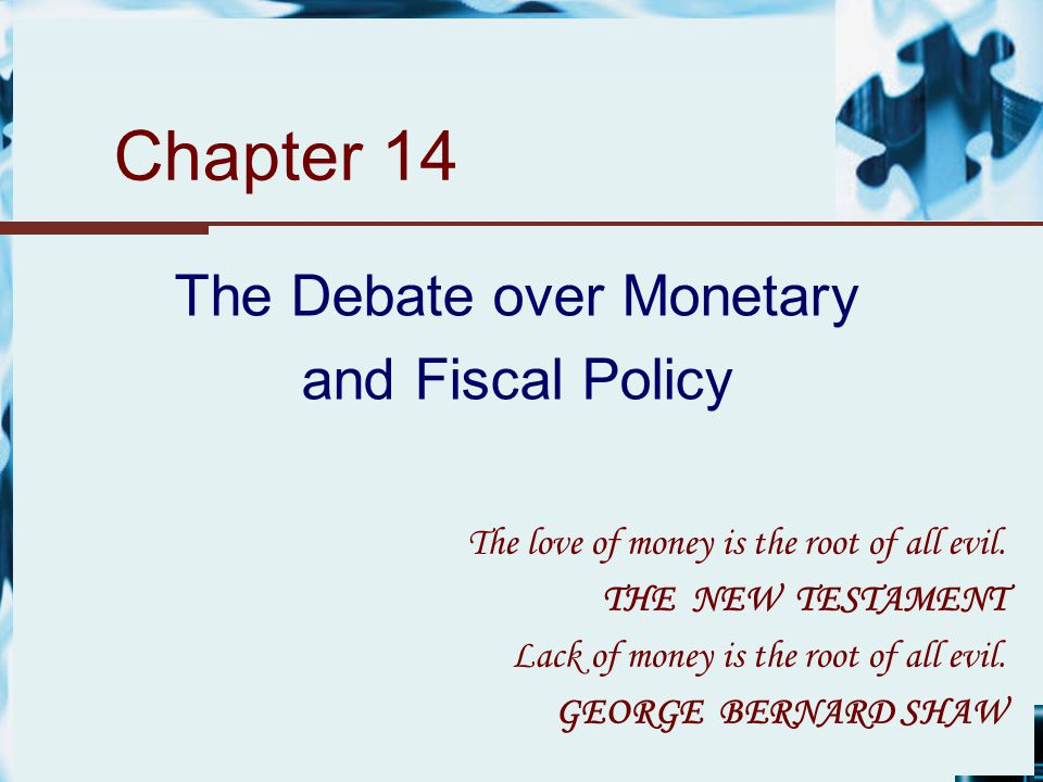 a description of the monetary and fiscal policies Describe the difference between monetary and fiscal policy in the uk and explain how such policies can be used to achieve different macroeconomic.