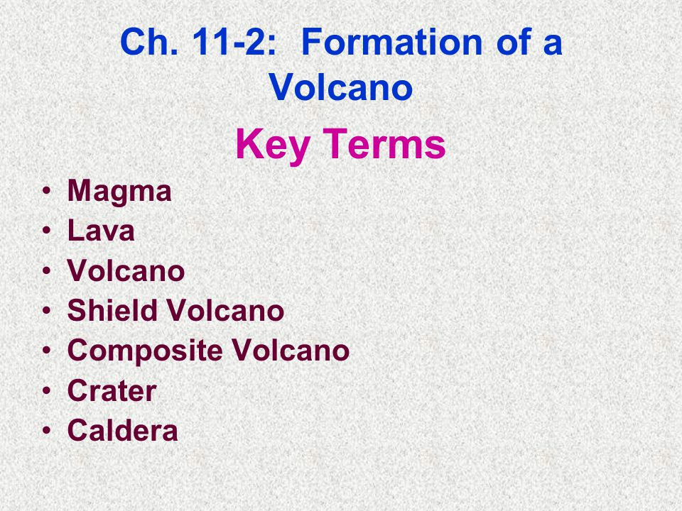 Ch. 11-2: Formation of a Volcano