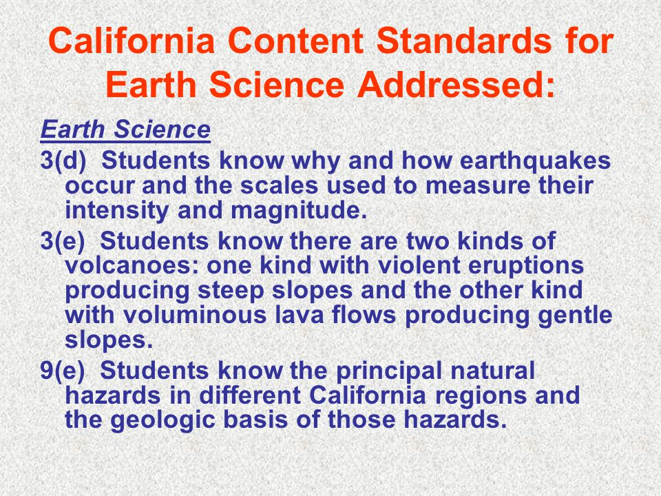 California Content Standards for Earth Science Addressed: