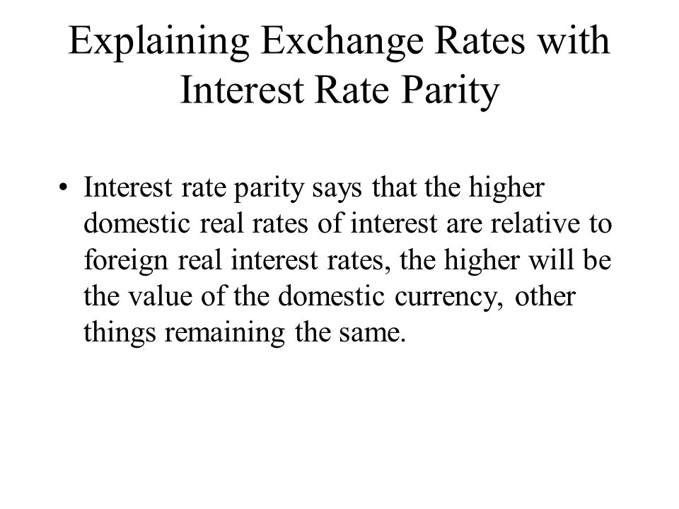 Explaining Exchange Rates with Interest Rate Parity