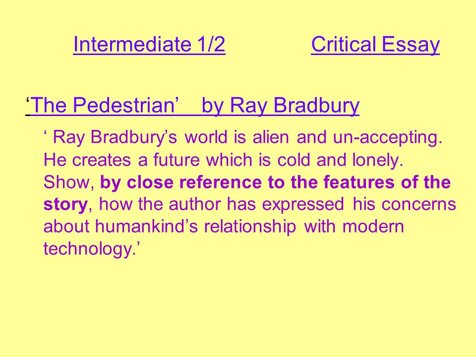 the pedestrian ray bradbury ppt  intermediate 1 2 critical essay