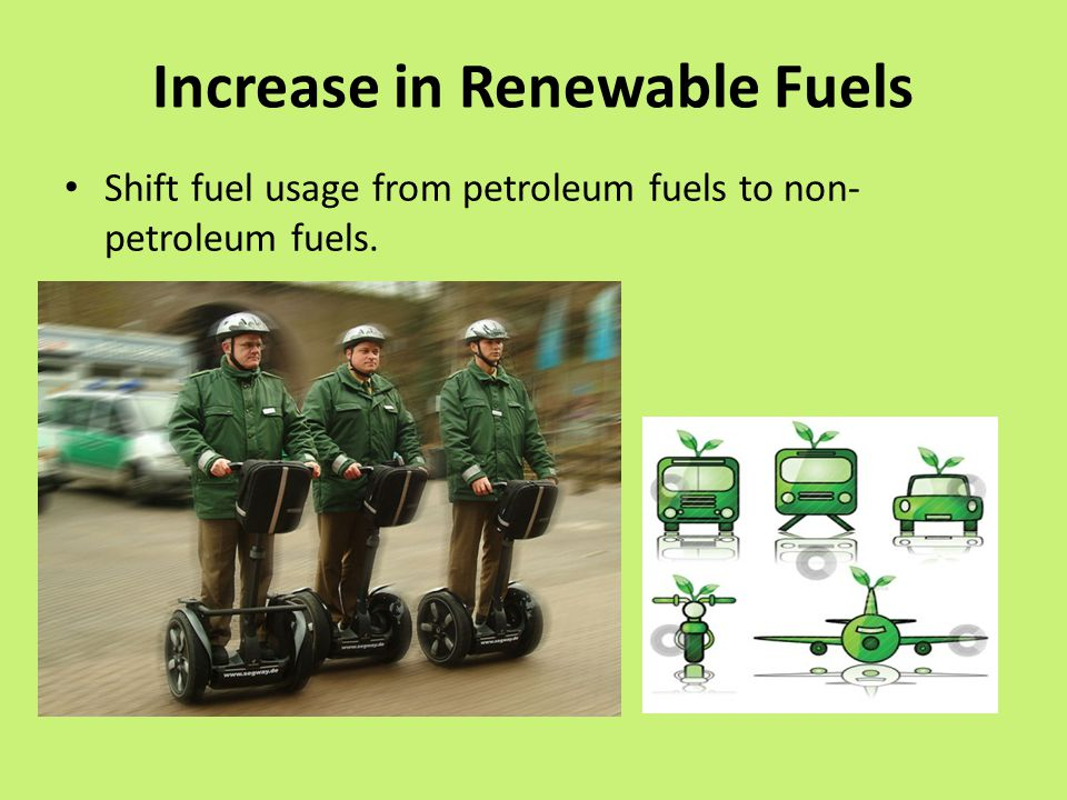 Increase in Renewable Fuels