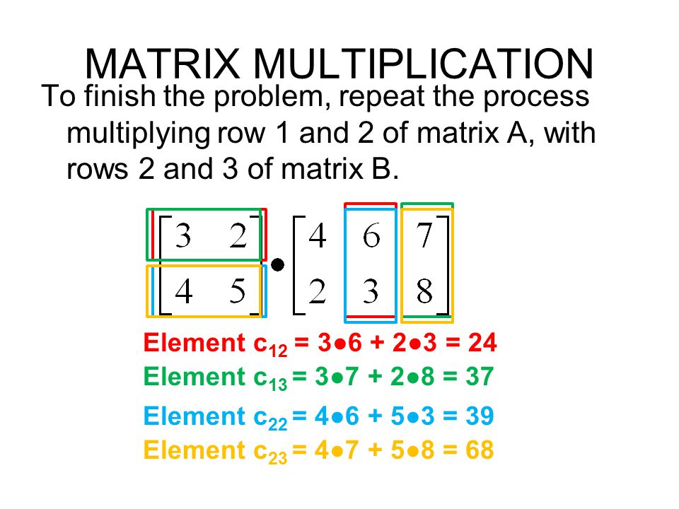 Section 42 Multiplying Matrices Day 2 ppt video online download – Matrix Multiplication Worksheet