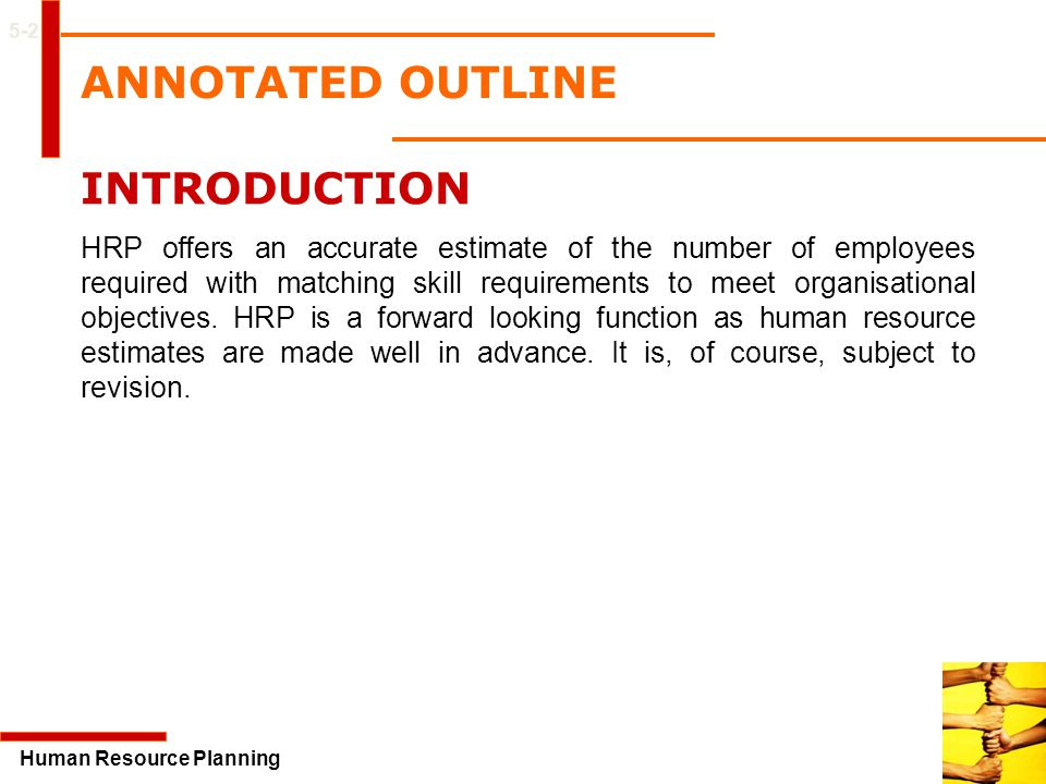 ANNOTATED OUTLINE INTRODUCTION