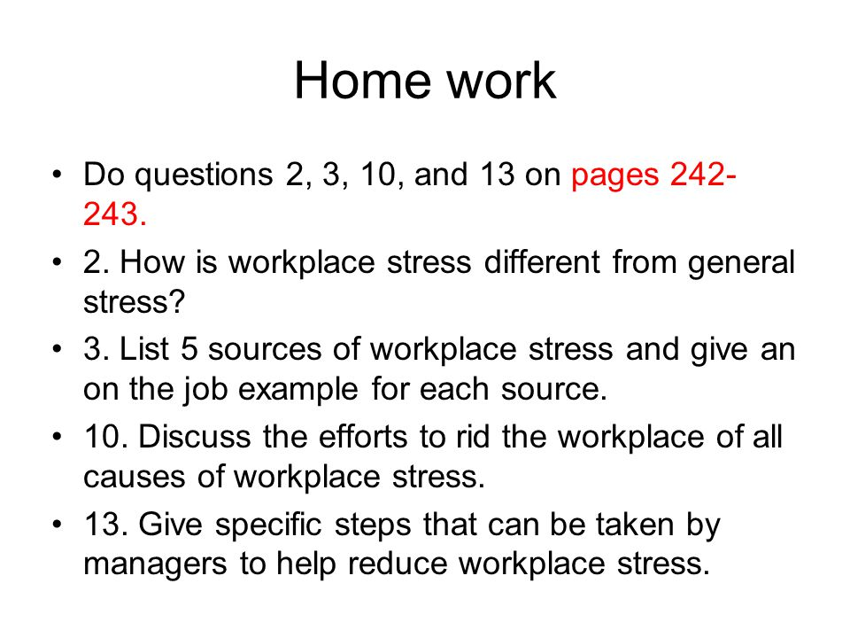 a discussion on work stress Lesson plan: dealing with stress objective: identify effects of stress on everyday issues and strategies to reduce or control stress time: work to resolve conflicts without anger and losing temper solve problems one at a time- take one task at a time.