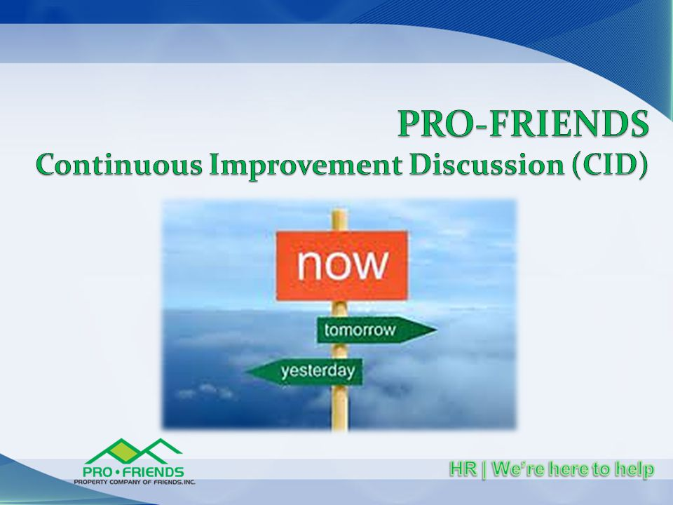 PRO-FRIENDS Continuous Improvement Discussion (CID)