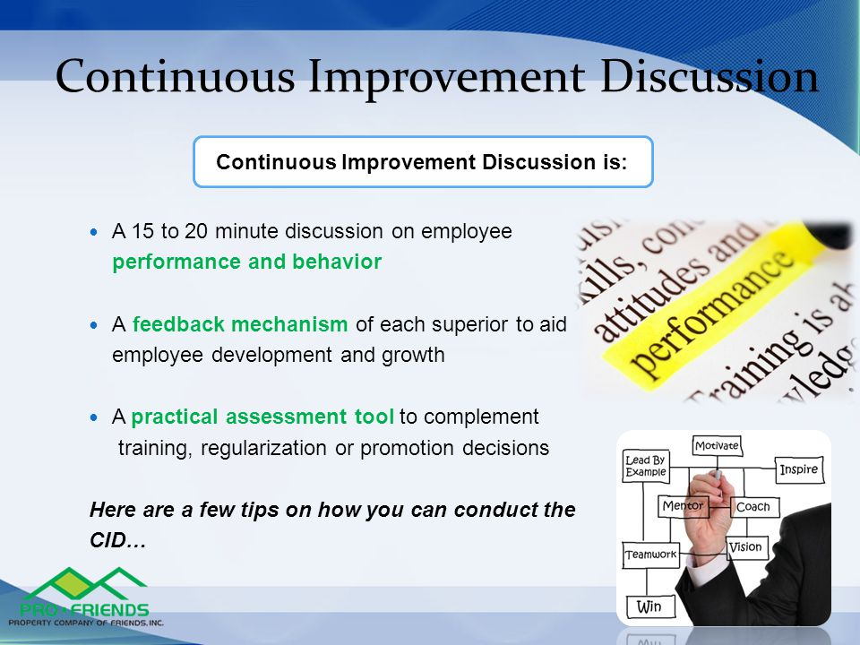 Continuous Improvement Discussion is: