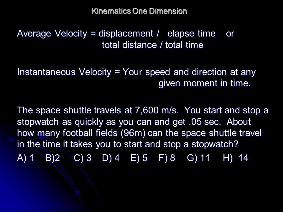 kinematics velocity and m s b Section deals with kinematics, which is the study of motion includes examples of  graphs of motion.