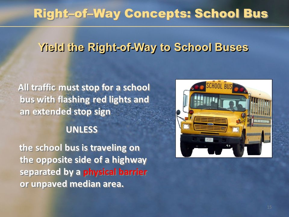 Right–of–Way Concepts: School Bus