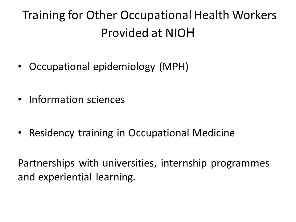 Training for Other Occupational Health Workers Provided at NIOH