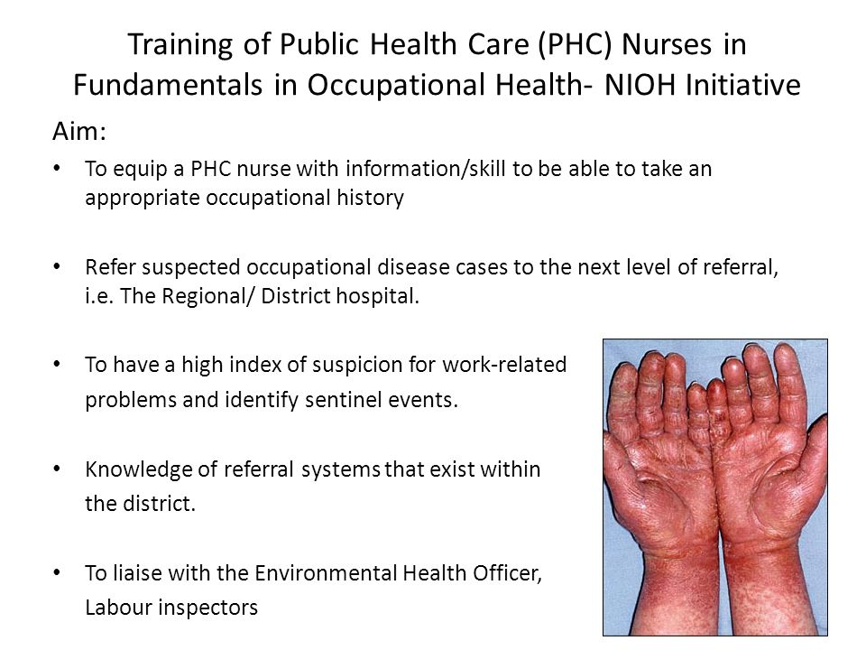 Training of Public Health Care (PHC) Nurses in Fundamentals in Occupational Health- NIOH Initiative