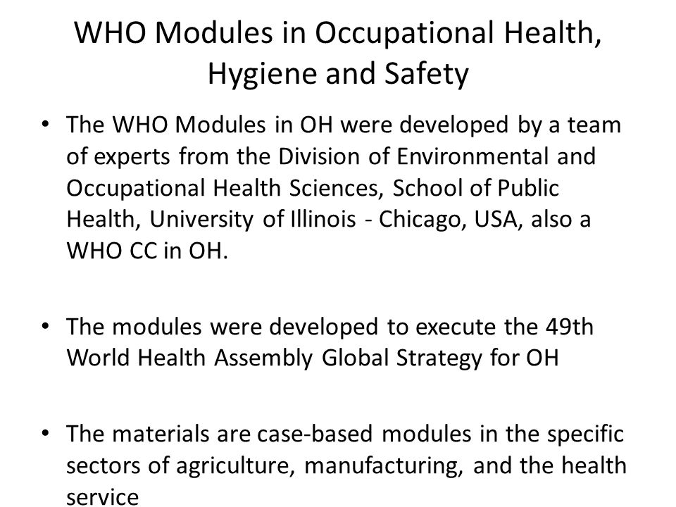 WHO Modules in Occupational Health, Hygiene and Safety