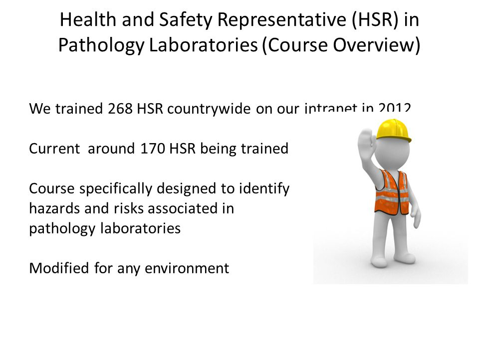 Health and Safety Representative (HSR) in Pathology Laboratories (Course Overview)