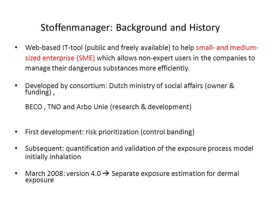 Stoffenmanager: Background and History