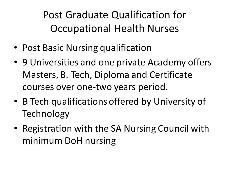 Post Graduate Qualification for Occupational Health Nurses