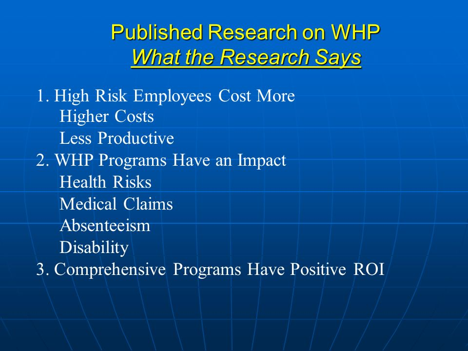 Published Research on WHP What the Research Says