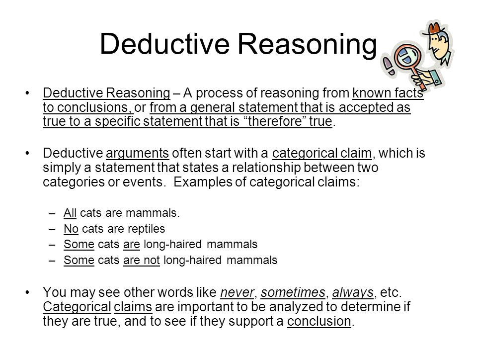 "the importance of deductive reasoning essay My week 2 paper for argumentative essay submission - phl/320  including a  definition of ""good"" for the purposes of this situation and how the  i moved to  deductive reasoning, which is something managers who allocate."