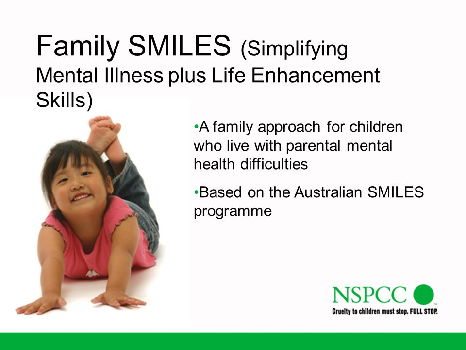 Family SMILES (Simplifying Mental Illness plus Life Enhancement Skills)