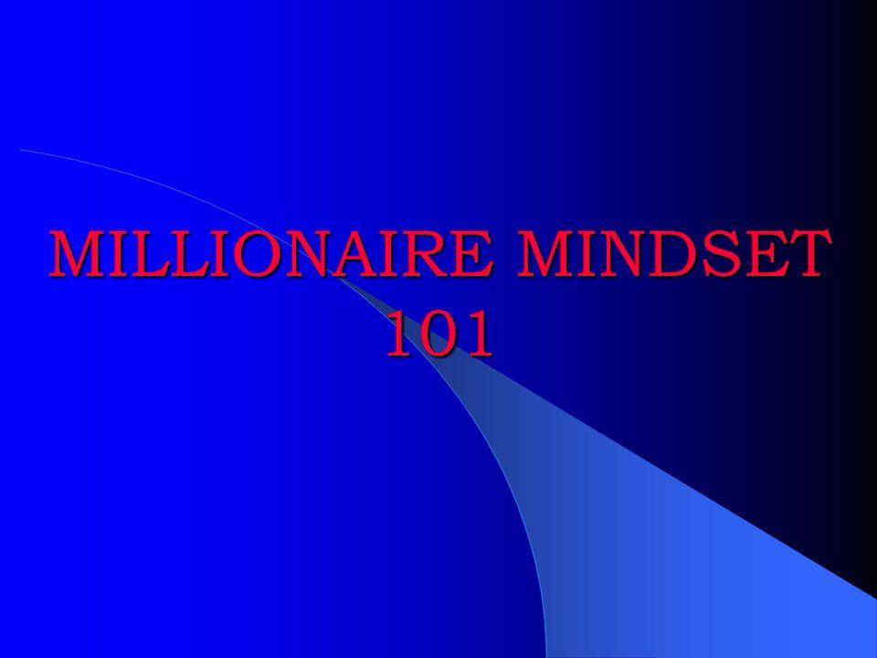 MILLIONAIRE MINDSET 101