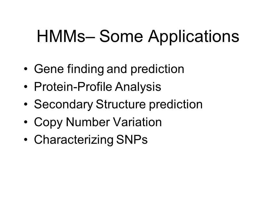 HMMs– Some Applications