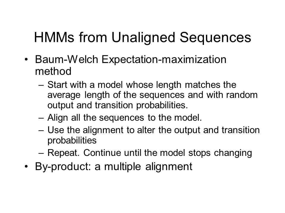 HMMs from Unaligned Sequences