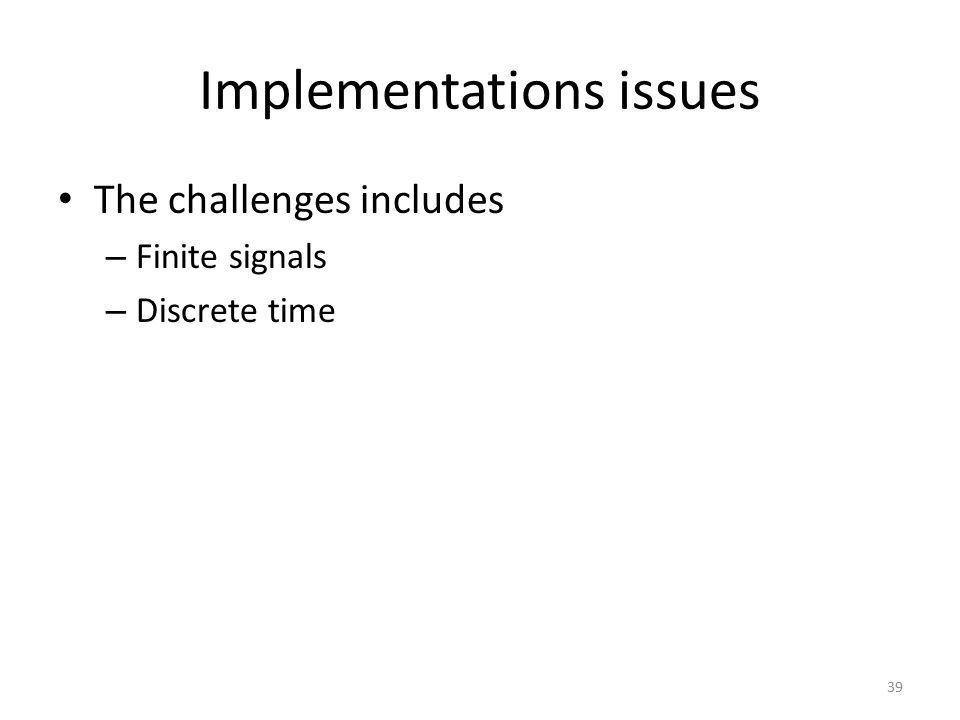 Implementations issues