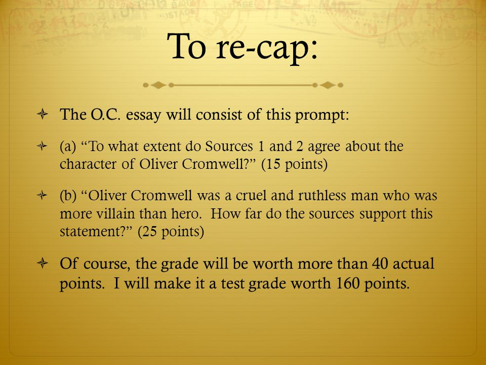 writing a source based essay for aice paper ppt  to re cap the o c essay will consist of this prompt