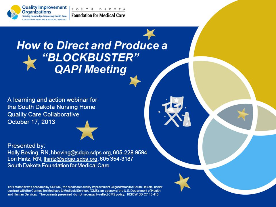 "How to Direct and Produce a ""BLOCKBUSTER"" QAPI Meeting ppt video"