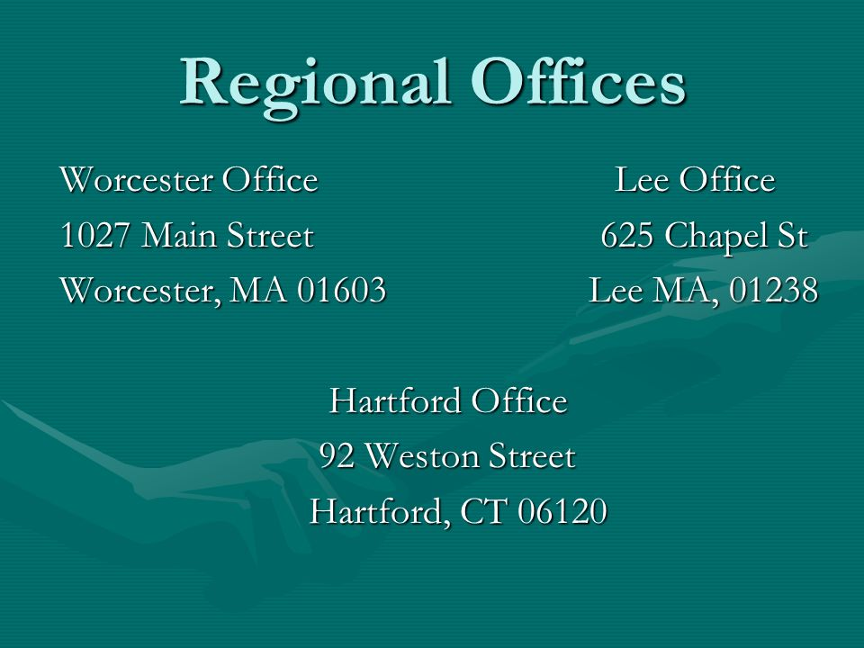 Regional Offices Worcester Office Lee Office