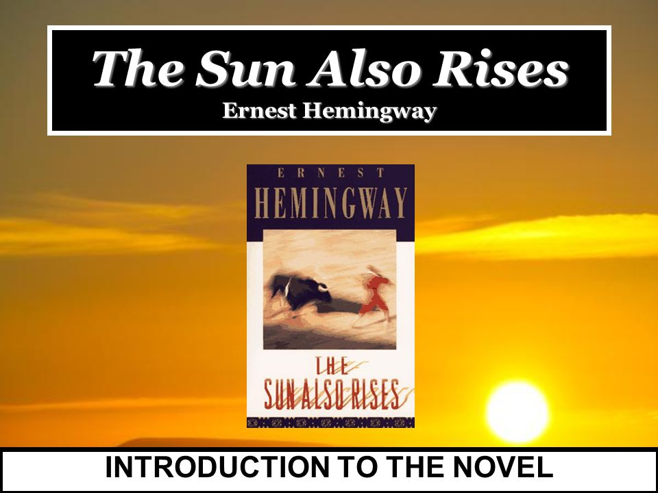 revolution and sexuality in the sun also rises by ernest hemingway Hemingway in the sun also rises and williams in cat on a hot tin  ernest hemingway, tennessee williams,  homo americanus associated university.