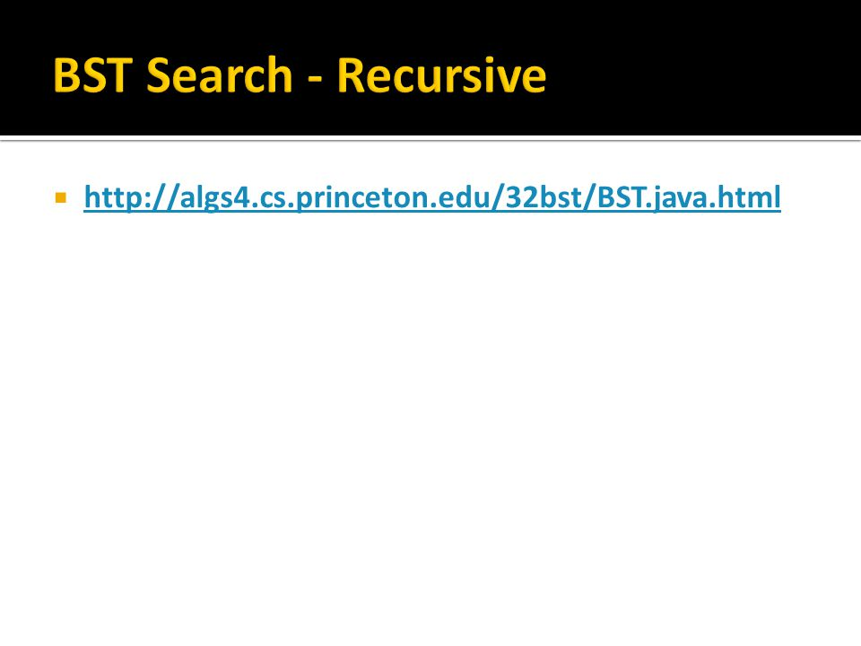 BST Search - Recursive