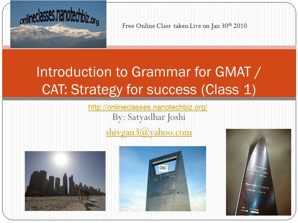 Introduction to Grammar for GMAT / CAT: Strategy for success (Class 1)