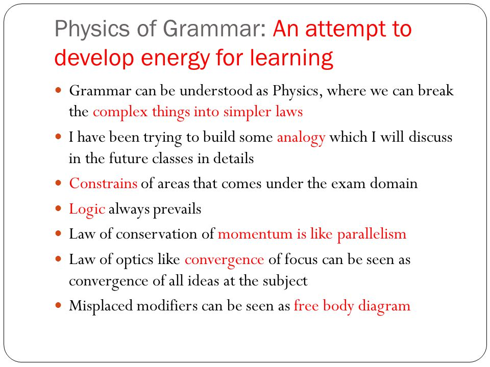 Physics of Grammar: An attempt to develop energy for learning