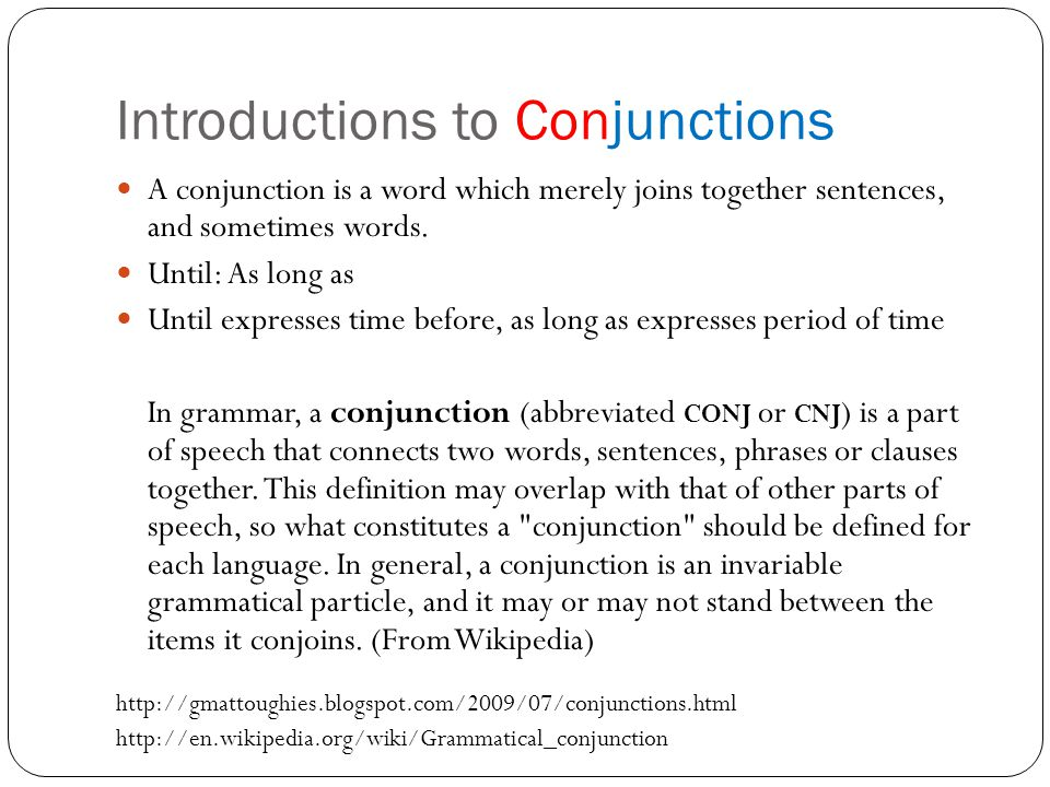 Introductions to Conjunctions