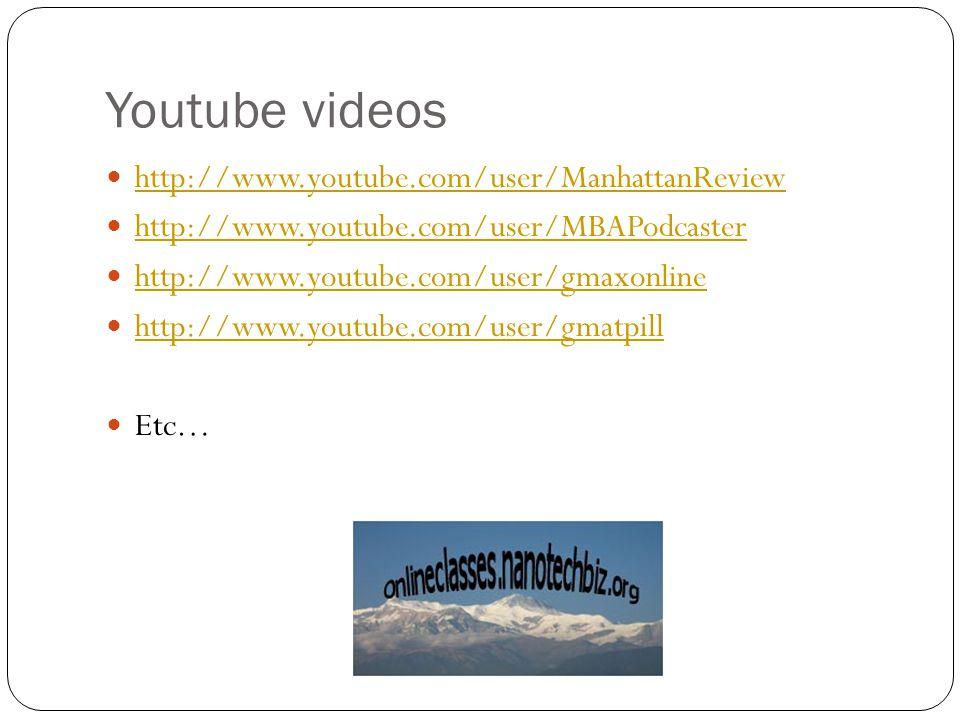 Youtube videos http://www.youtube.com/user/ManhattanReview