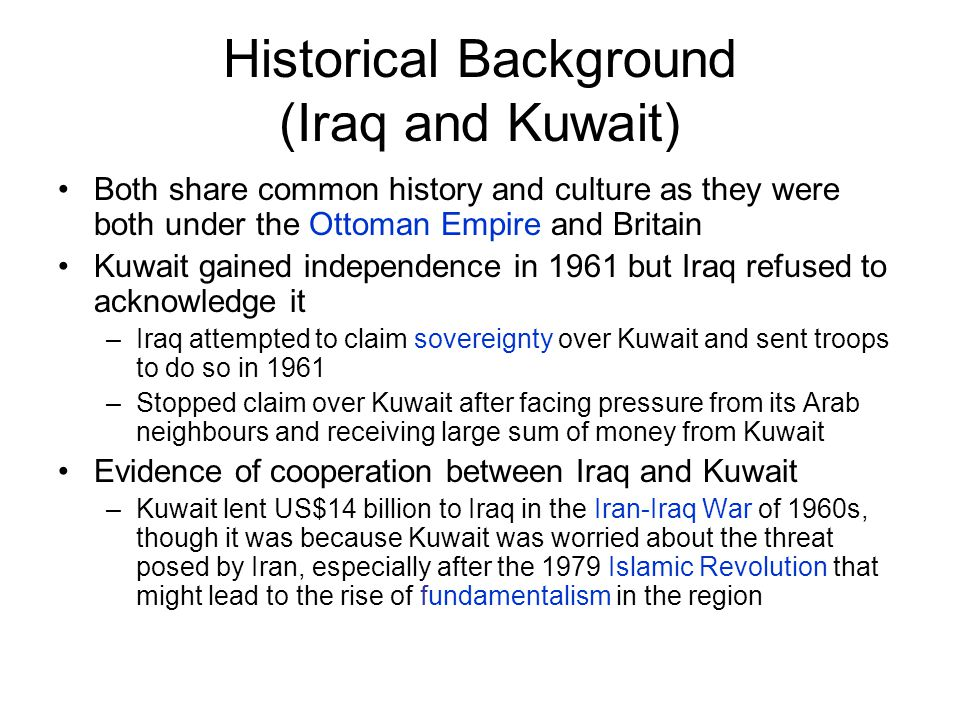 causes of iraq and kuwait conflict The iraq war was a protracted armed conflict that began in 2003 with the invasion of iraq by a united states-led coalition that overthrew the government of saddam hussein the conflict continued for much of the next decade as an insurgency emerged to oppose the occupying forces and the post-invasion iraqi government.
