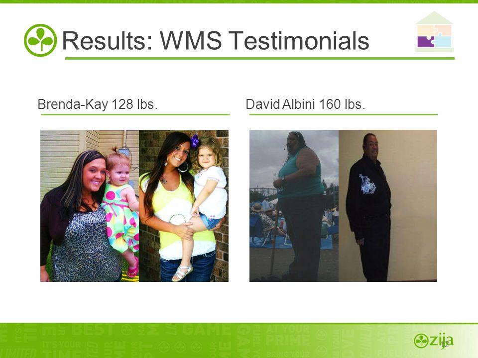 Results: WMS Testimonials