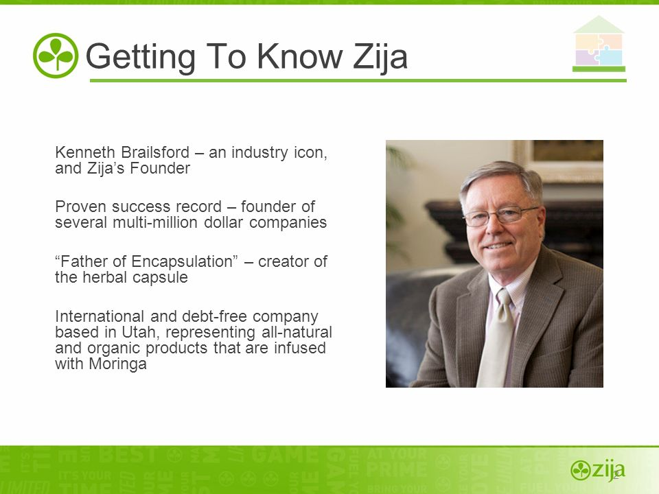 Getting To Know ZijaKenneth Brailsford – an industry icon, and Zija's Founder.