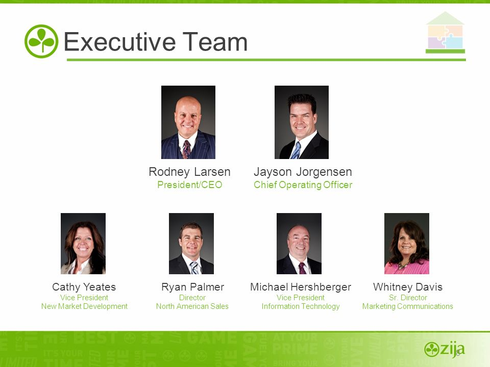 Executive Team Rodney Larsen Jayson Jorgensen Cathy Yeates Ryan Palmer