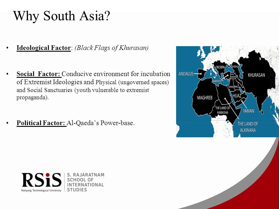 Why South Asia Ideological Factor: (Black Flags of Khurasan)