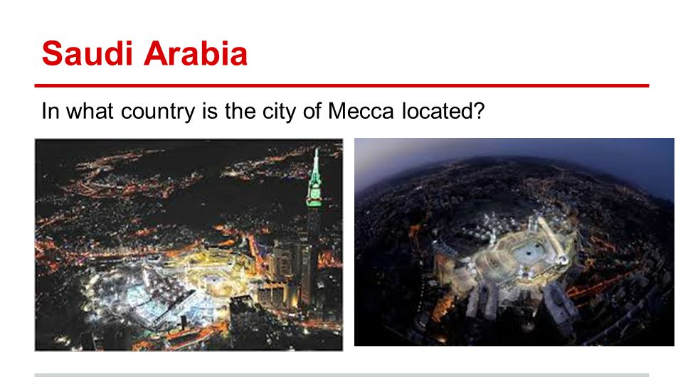 Saudi Arabia In what country is the city of Mecca located