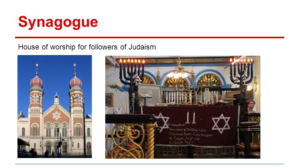 Synagogue House of worship for followers of Judaism