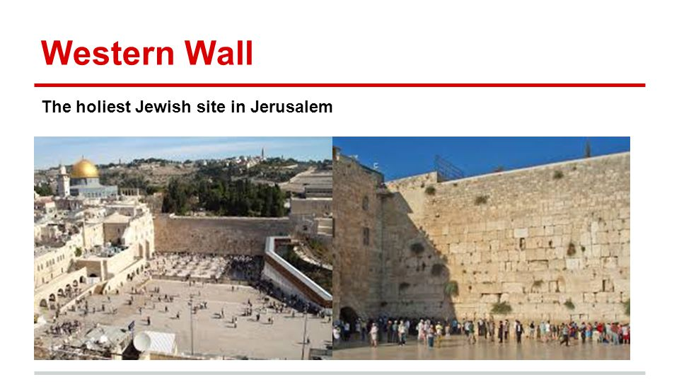 Western Wall The holiest Jewish site in Jerusalem