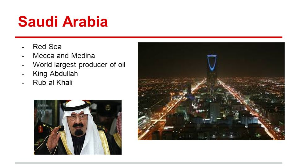 Saudi Arabia Red Sea Mecca and Medina World largest producer of oil