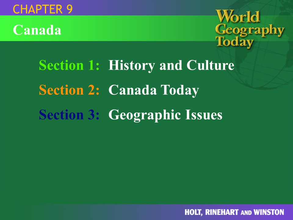 Section 1: History and Culture Section 2: Canada Today