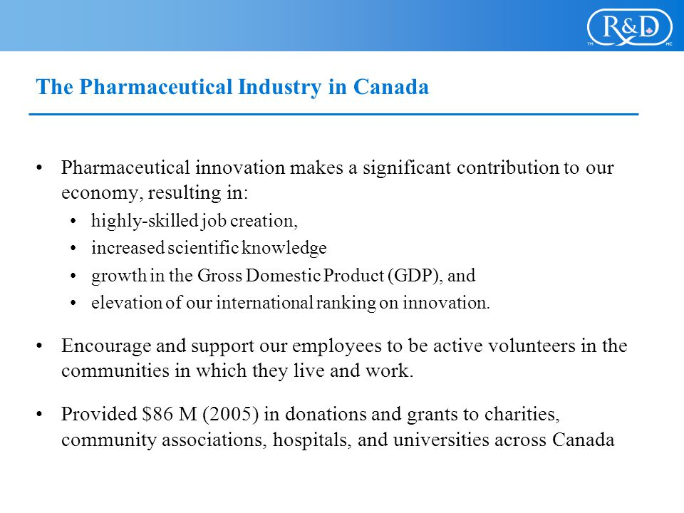 The Pharmaceutical Industry in Canada
