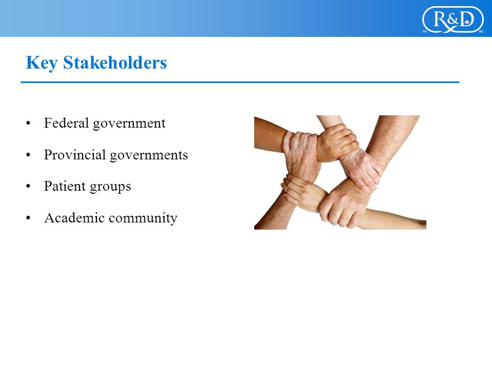 Key Stakeholders Federal government Provincial governments