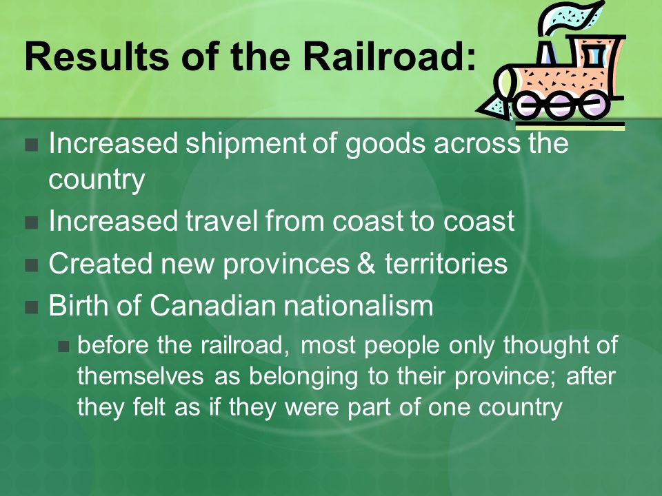 Results of the Railroad: